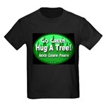 Go Green Hug A Tree! Kids Dark T-Shirt