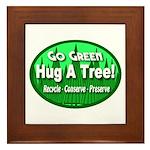 Go Green Hug A Tree! Framed Tile