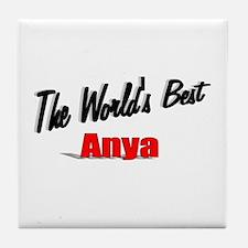 """The World's Best Anya"" Tile Coaster"