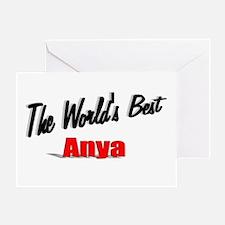 """The World's Best Anya"" Greeting Card"