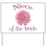 Daisy Bride's Niece Yard Sign