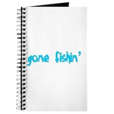 gone fishin' Journal