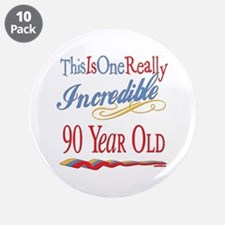 "Incredible At 90 3.5"" Button (10 pack)"