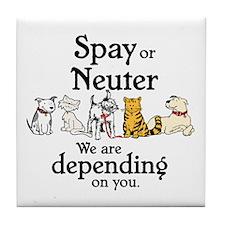 Spay or Neuter - Depending On You Tile Coaster