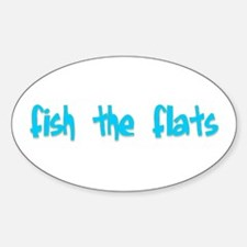 fish the flats Oval Decal