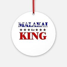 MALAKAI for king Ornament (Round)