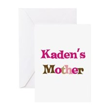 Kaden's Mother Greeting Card