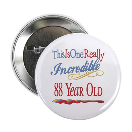 """Incredible At 88 2.25"""" Button (10 pack)"""