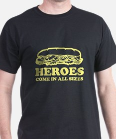 Heroes Come In All Sizes T-Shirt