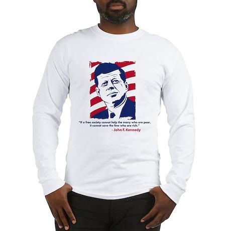 JFK Quote Long Sleeve T-Shirt