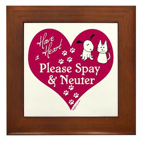 Have a Heart - Spay & Neuter Framed Tile