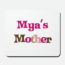 Mya's Mother Mousepad