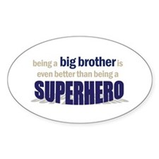 big brother t-shirt superhero Oval Decal