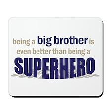 big brother t-shirt superhero Mousepad