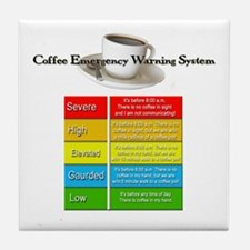 The Coffee Warning System Tile Coaster