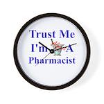 Trust Me...Pharmacist Wall Clock