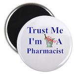Trust Me...Pharmacist Magnet