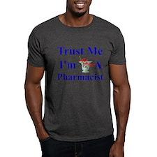 Trust Me...Pharmacist T-Shirt