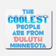 Coolest: Duluth, MN Mousepad