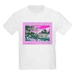 A Trailer Park Girl Kids T-Shirt