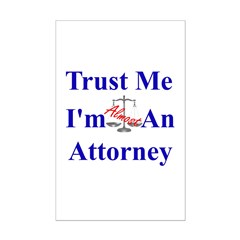 Trust Me ... Attorney Posters