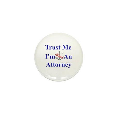 Trust Me ... Attorney Mini Button