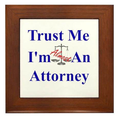 Trust Me ... Attorney Framed Tile