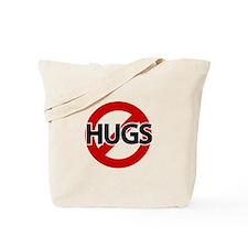 Hugs Not Allowed Tote Bag