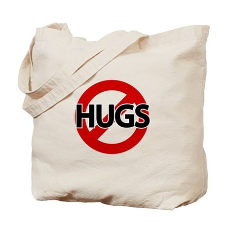 Hugs Not Allowed Tote Bag