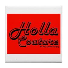 Holla Couture Tile Coaster