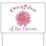 Daisy Groom's Daughter Yard Sign