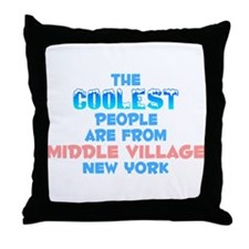 Coolest: Middle Village, NY Throw Pillow