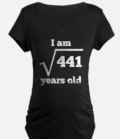 21st Birthday Square Root Maternity T-Shirt