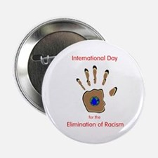 "Elimination of racism day 2.25"" Button"