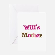 Will's Mother Greeting Card