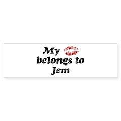 Kiss Belongs to Jem Bumper Bumper Sticker