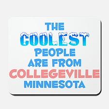 Coolest: Collegeville, MN Mousepad