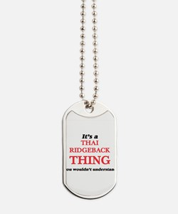 It's a Thai Ridgeback thing, you woul Dog Tags