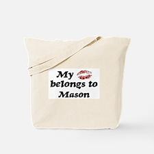 Kiss Belongs to Mason Tote Bag