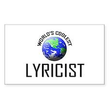 World's Coolest LYRICIST Rectangle Decal