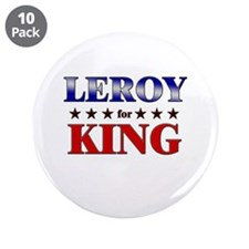 "LEROY for king 3.5"" Button (10 pack)"