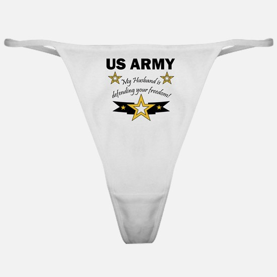 Army My husband is defending  Classic Thong