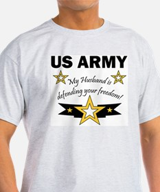Army My husband is defending  Ash Grey T-Shirt