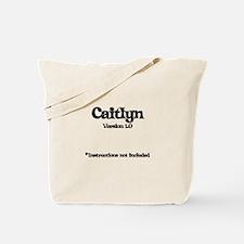 Caitlyn - Version 1.0 Tote Bag