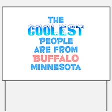 Coolest: Buffalo, MN Yard Sign