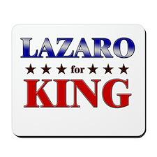 LAZARO for king Mousepad
