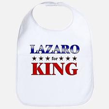 LAZARO for king Bib