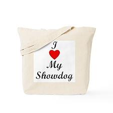 I Love My Showdog Tote Bag