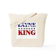 LAYNE for king Tote Bag
