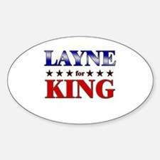 LAYNE for king Oval Decal